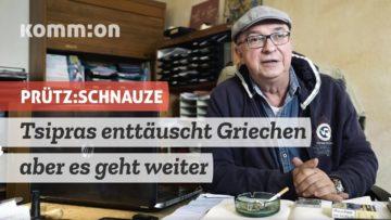 PRÜTZ:SCHNAUZE Tsipras enttäuscht Griechen – aber es geht weiter!