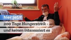 200 Tage erfolgreicher Hungerstreik – und keinen interessiert es.
