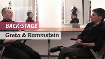 BACK:STAGE Greta & Rammstein