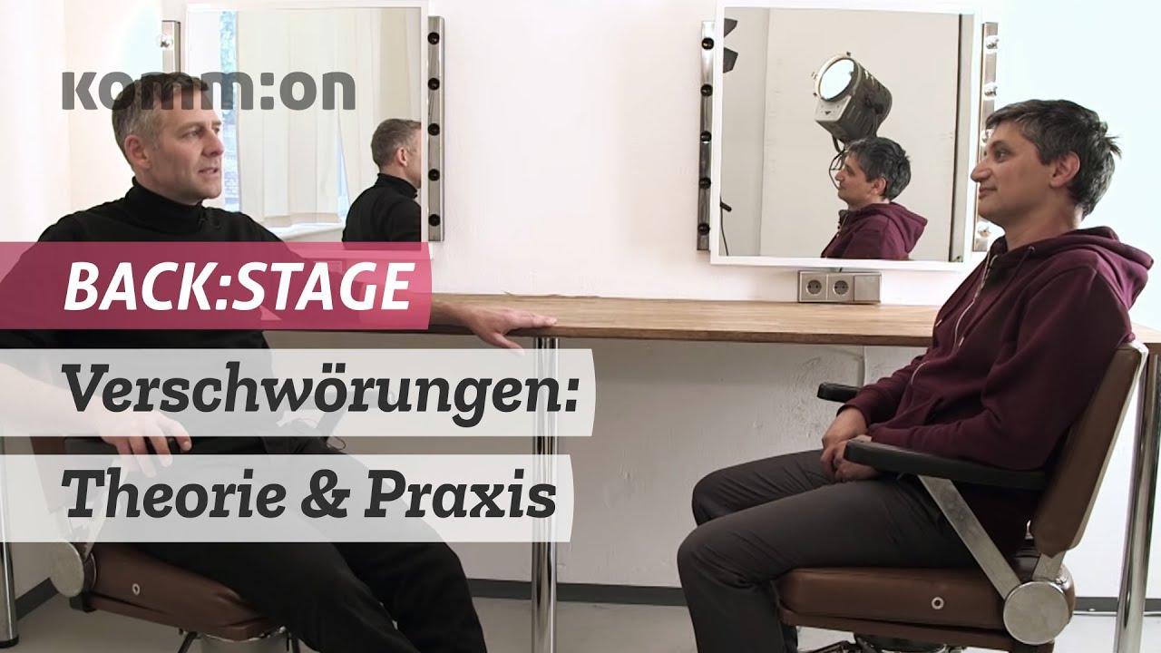 BACK:STAGE Verschwörungen: Theorie & Praxis