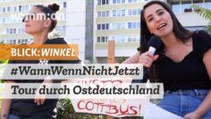 BLICK:WINKEL Für Solidarität und Toleranz: #WannWennNichtJetzt – Tour durch Ostdeutschland