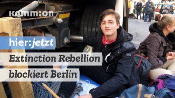 Extinction Rebellion blockiert Berlin: Montag Tag 1