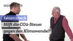 FAKTEN:CHECK Hilft die CO2-Steuer gegen den Klimawandel?
