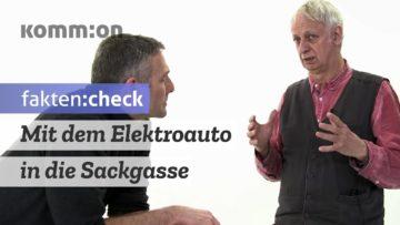 FAKTEN:CHECK Mit dem Elektroauto in die Sackgasse