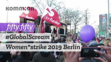 #GlobalScream – Women*strike 2019 Berlin