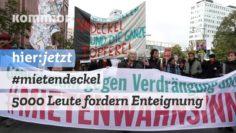 #Mietendeckeldemo | 5000 Leute fordern Enteignung