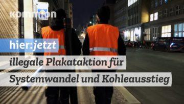 Ministerium für Systemwandel informiert – eine illegale Plakataktion von Ende Gelände