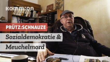PRÜTZ:SCHNAUZE Sozialdemokratie & Meuchelmord