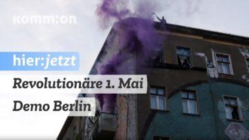 Revolutionäre 1. Mai-Demonstration Berlin