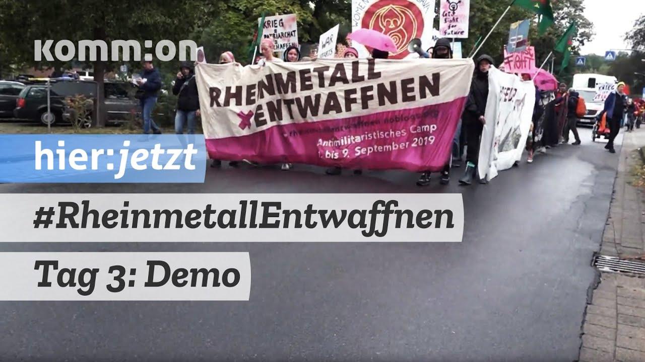 Tag 3: Demo gegen die Waffenfabrik | #RheinmetallEntwaffnen Camp
