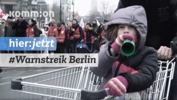 #Warnstreik I Öffentlicher Dienst & Erzieher*innen. 13.02.2019 Berlin