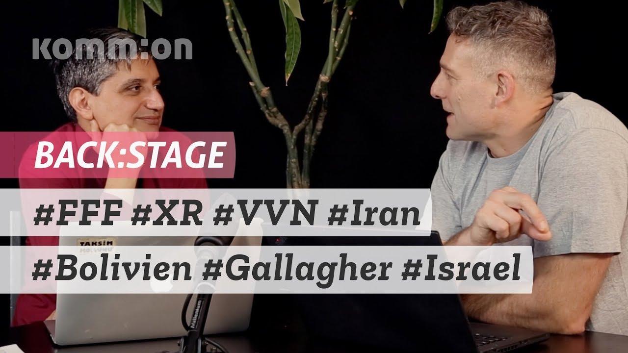 BACK:STAGE #FFF #XR #VVN #Iran #Bolivien #Gallagher #Israel