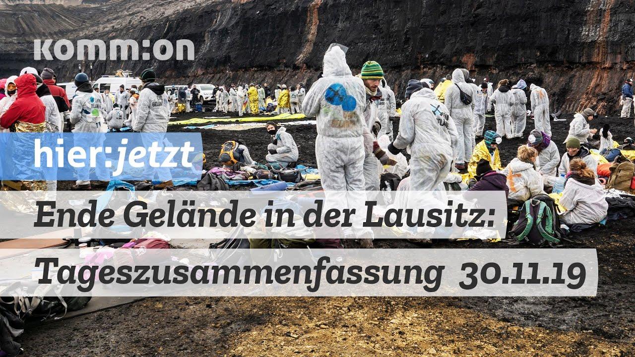 Ende Gelände in der Lausitz – Tageszusammenfassung vom 30.11.2019