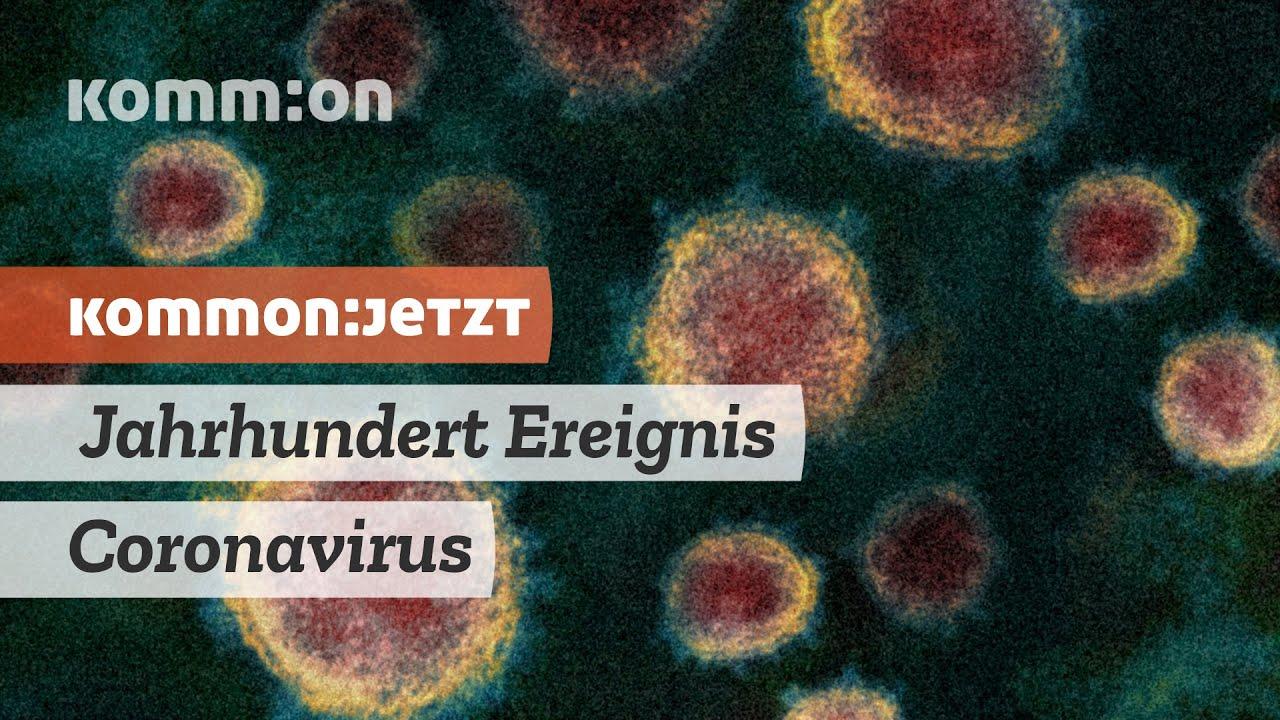 Jahrhundert Ereignis Coronavirus