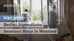 Berlin: Jugendliche besetzen Haus im Westend