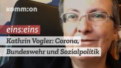 EINS:EINS Kathrin Vogler: Corona, Bundeswehr und Sozialpolitik