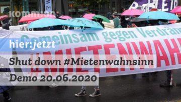 Shut down #Mietenwahnsinn – Demo 20.06.2020