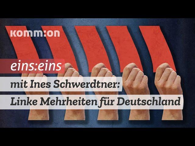 1zu1 mit Ines Schwerdtner: Linke Mehrheiten für Deutschland