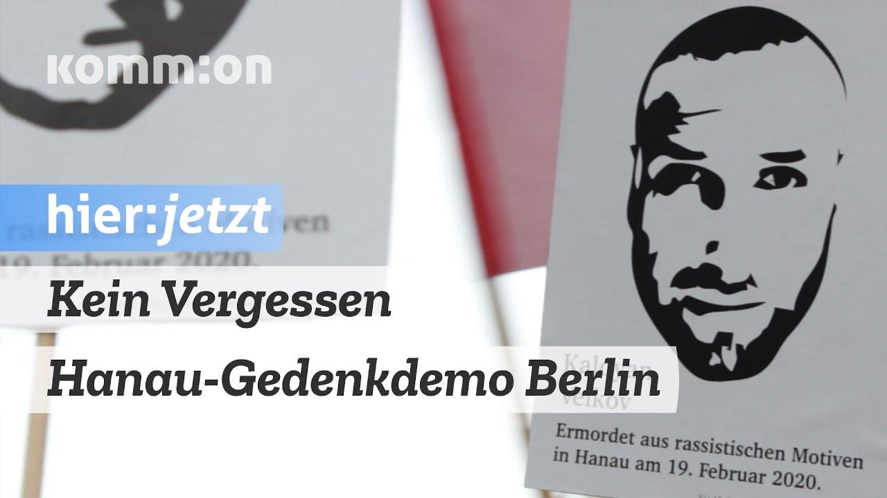 Kein Vergessen – Hanau Gedenkdemo Berlin 19.08.20