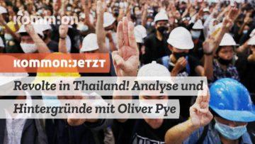 Revolte in Thailand: Analyse und Hintergründe mit Oliver Pye