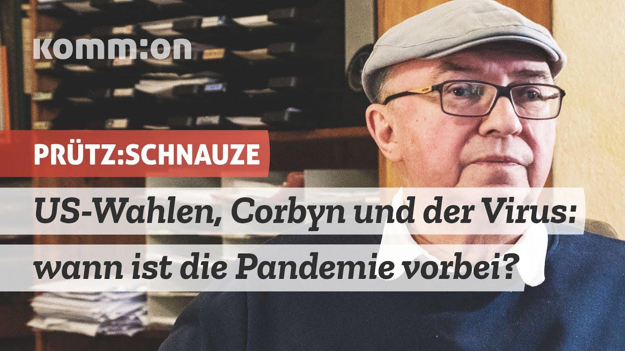 US-Wahlen, Corbyn und der Virus: wann ist die Pandemie vorbei?
