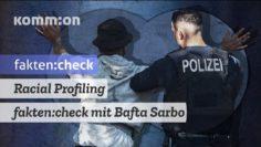Racial Profiling – fakten:check mit Bafta Sarbo