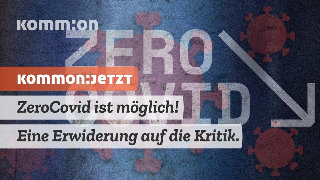ZeroCovid ist möglich! Eine Erwiderung der Kritik.