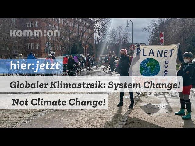 Globaler Klimastreik: System Change! Not Climate Change!