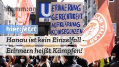 Hanau ist kein Einzelfall – Erinnern heißt Kämpfen!